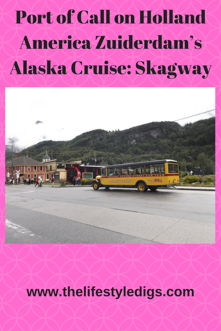Port of Call on Holland America Zuiderdam's Alaska Cruise: Skagway