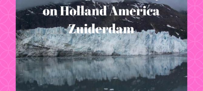 Cruising Glacier Bay on Holland America Zuiderdam