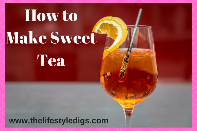 How to Make Sweet Tea