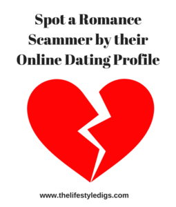 Spot a Romance Scammer by their Online Dating Profile