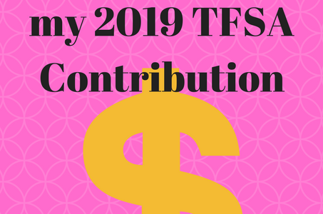 2018 Financial Goal – Saving for my 2019 TFSA Contribution