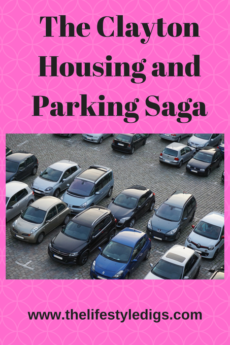 The Clayton Housing and Parking Saga