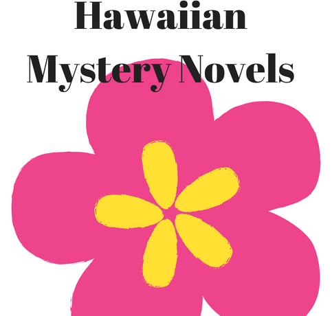 My Favorite Hawaiian Mystery Novels