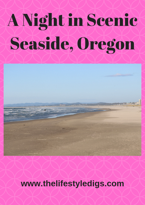 A Night in Scenic Seaside, Oregon