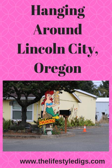 Hanging Around Lincoln City, Oregon
