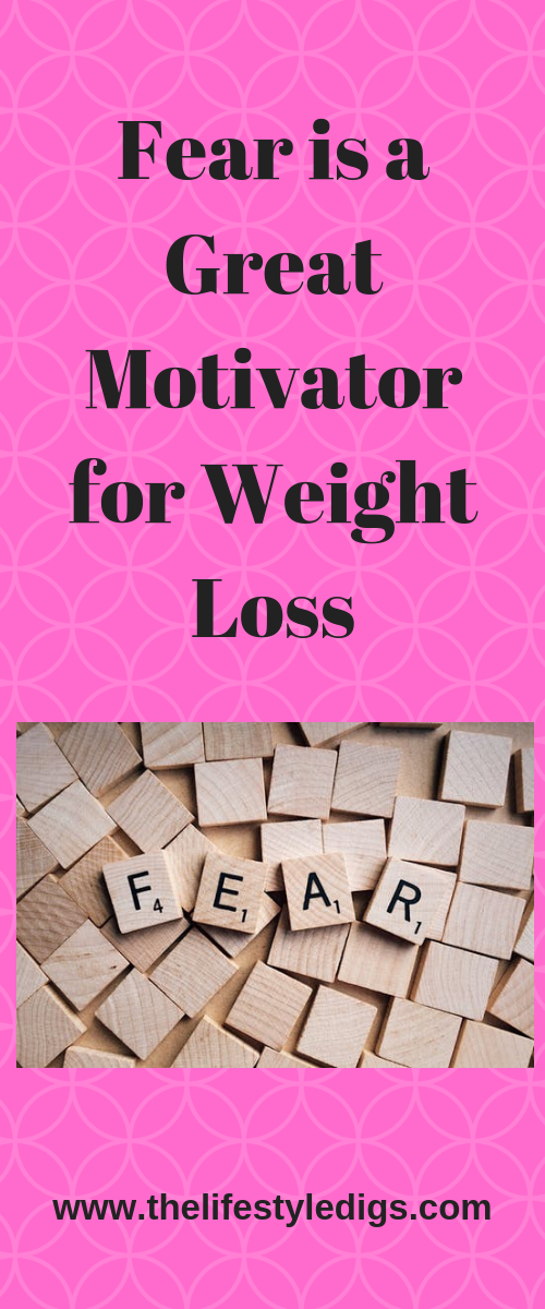 Fear is a Great Motivator for Weight Loss