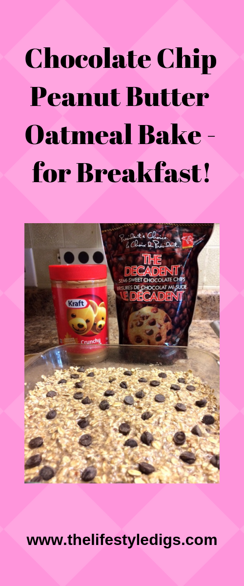 Chocolate Chip Peanut Butter Oatmeal Bake - for Breakfast!