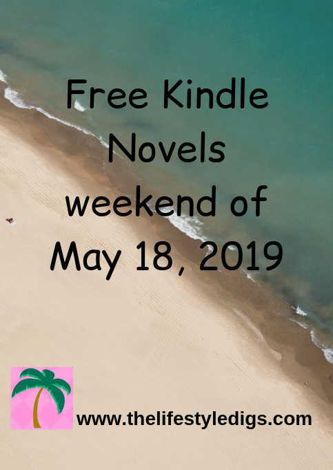 Free Kindle Novels weekend of May 18, 2019