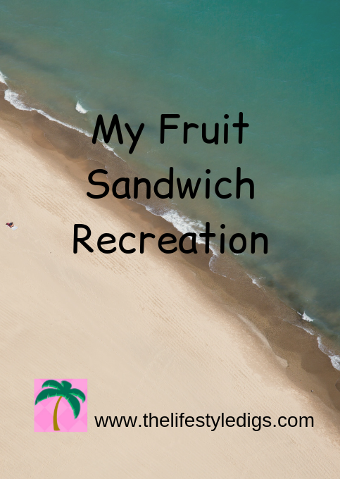 My Fruit Sandwich Recreation