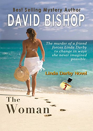 Free Kindle Novel on Sept. 24, 2019 - The Woman by David Bishop
