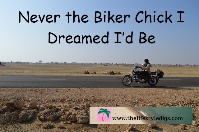 Never the Biker Chick I Dreamed I'd Be