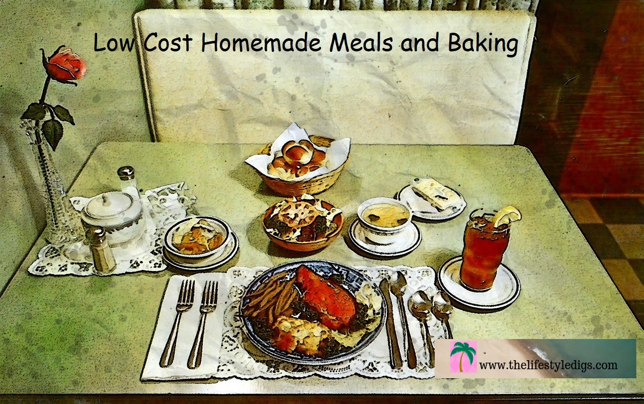 Low Cost Homemade Meals and Baking