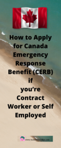 How to Apply for Canada Emergency Response Benefit (CERB) if you're Contract Worker or Self Employed