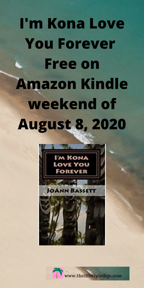 I'm Kona Love You Forever is Free on Amazon Kindle the weekend of August 8, 2020!