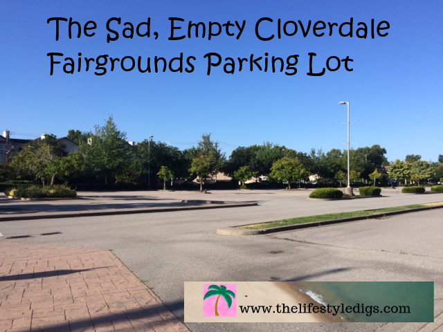 The Sad, Empty Cloverdale Fairgrounds Parking Lot