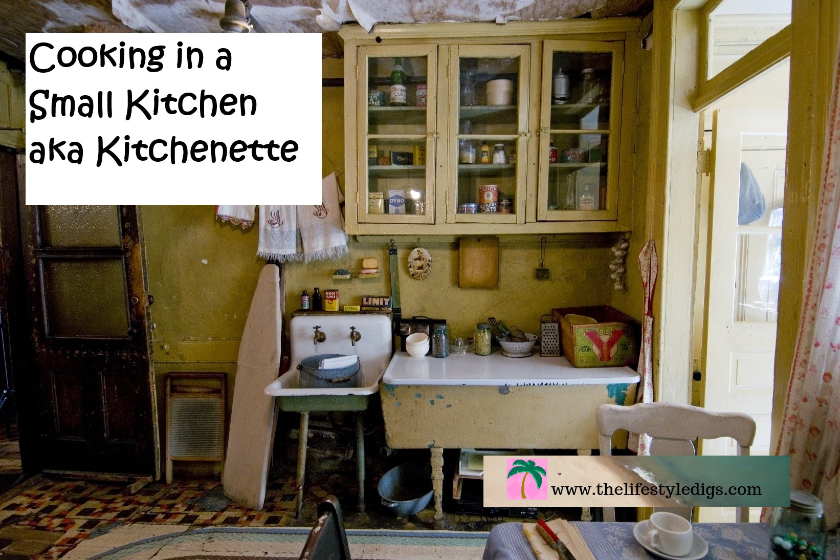 Cooking in a Small Kitchen aka Kitchenette
