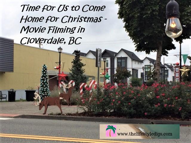 Time for Us to Come Home for Christmas – Movie Filming in Cloverdale, BC