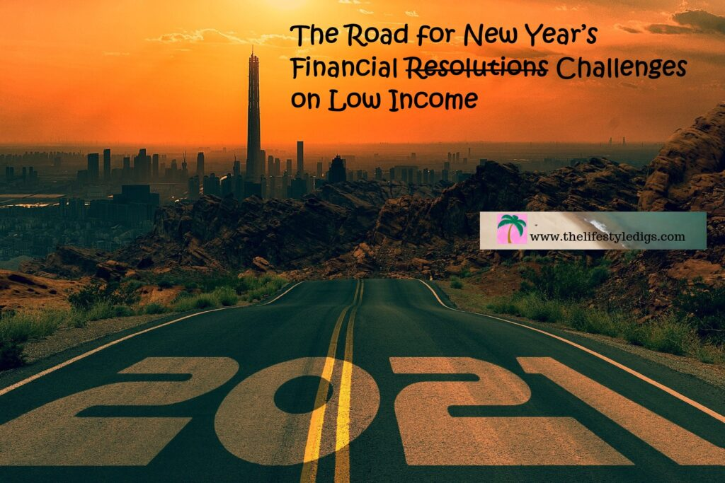 The Road for New Year's Financial Resolutions Challenges on Low Income