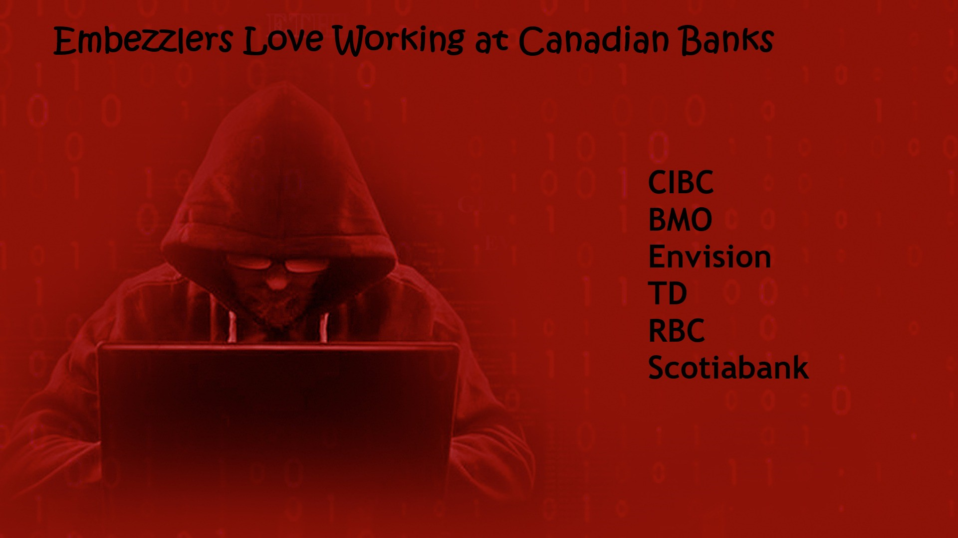 Embezzlers Love Working at Canadian Banks