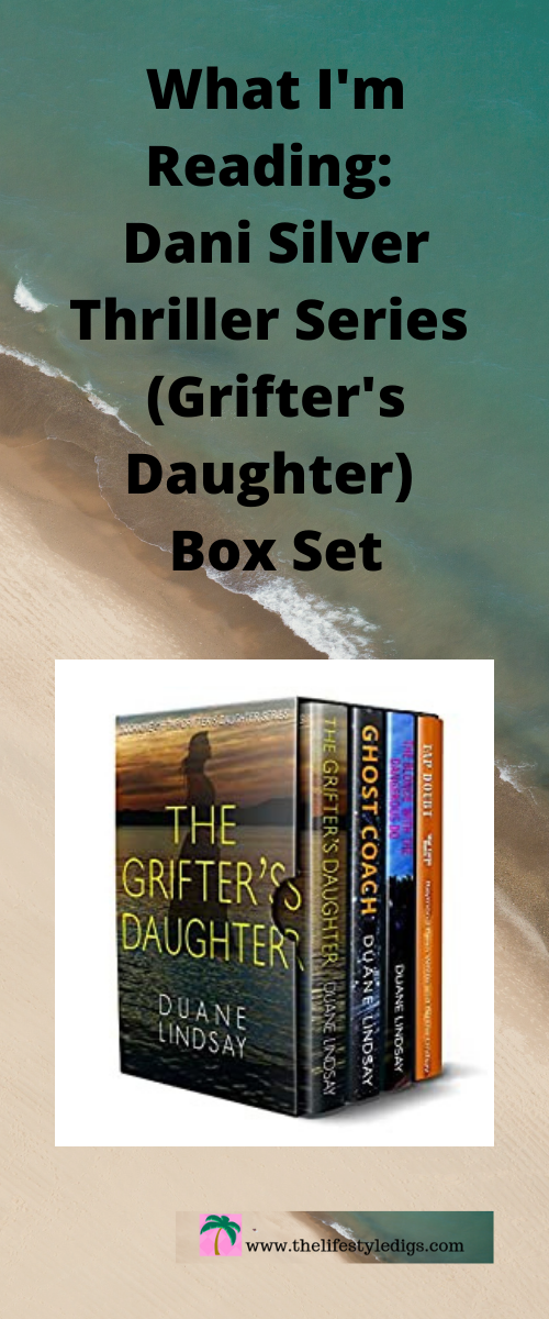 What I'm Reading: Dani Silver Thriller Series (Grifter's Daughter) Box Set