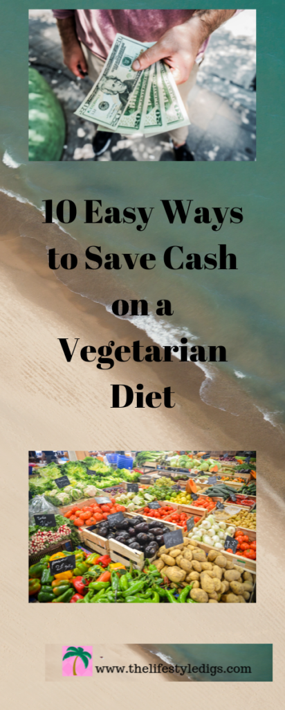 10 Easy Ways to Save Cash on a Vegetarian Diet