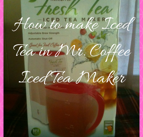 How to make Iced Tea in Mr. Coffee Iced Tea Maker