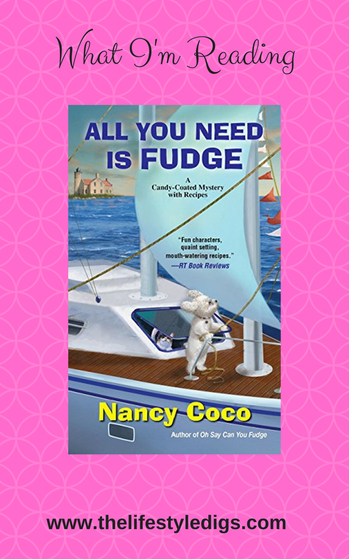 What I'm Reading: All You Need is Fudge by Nancy Coco