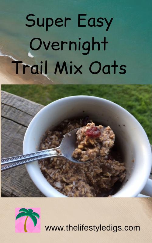 Super Easy Overnight Trail Mix Oats