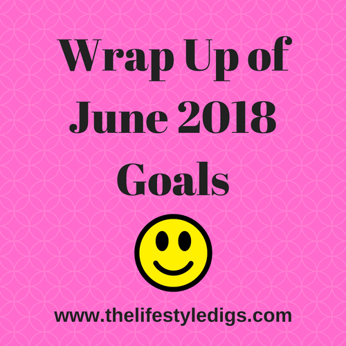 Wrap up of June 2018 goals