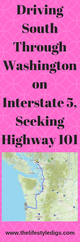 Driving South Through Washington on Interstate 5, Seeking Highway 101