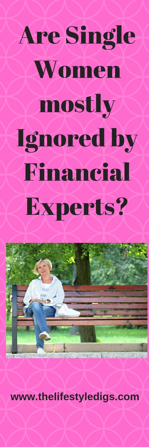Are Single Women mostly Ignored by Financial Experts?