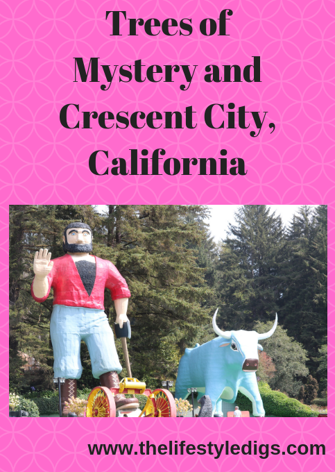 Trees of Mystery and Crescent City, California