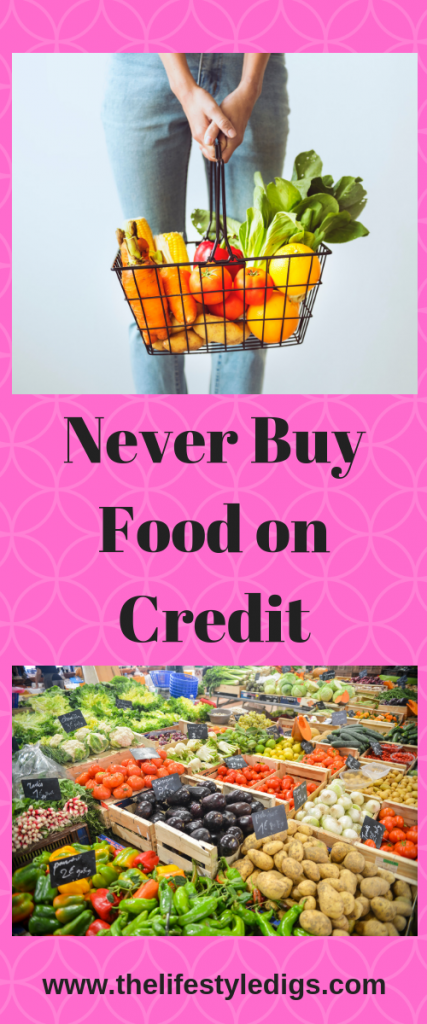 Never Buy Food on Credit