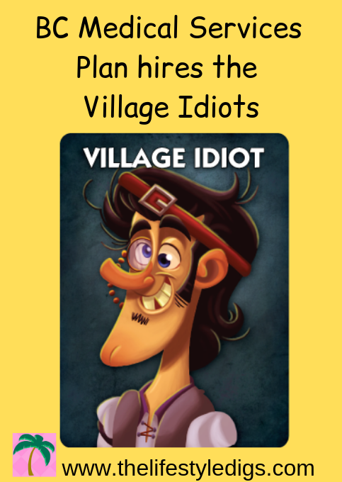 BC Medical Services Plan hires the Village Idiots