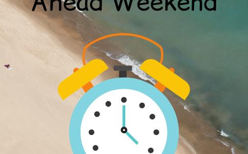Happy change your Clocks Ahead Weekend