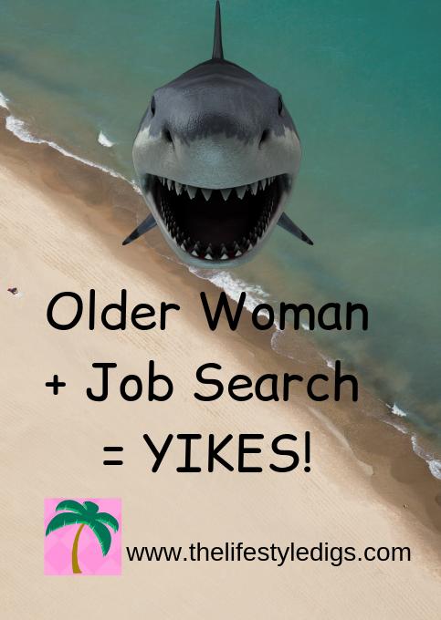 Older Woman + Job Search = YIKES!