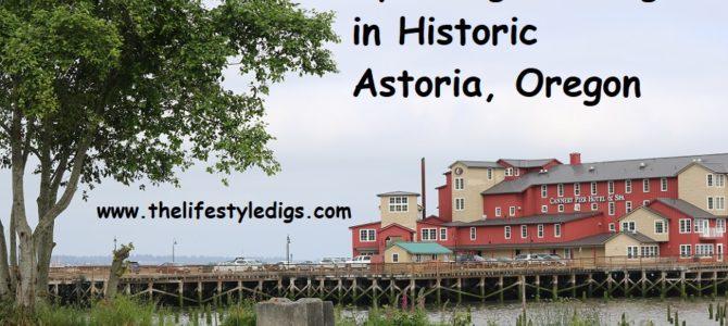 Spending the Night in Historic Astoria, Oregon