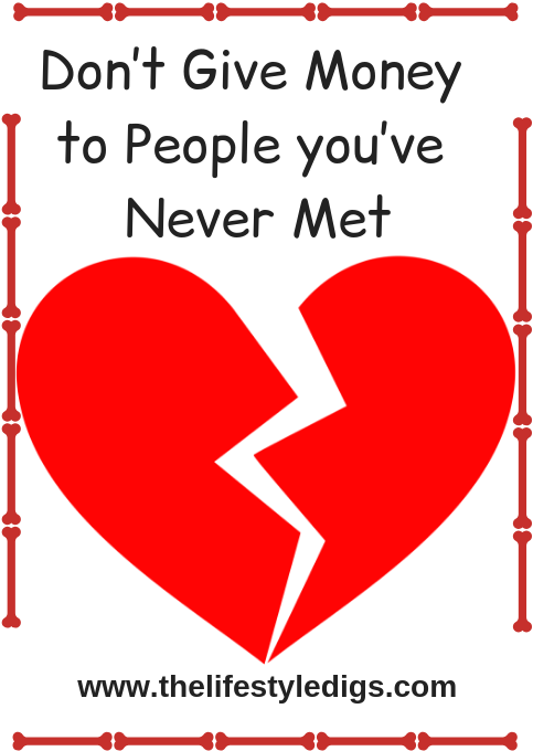 Don't Give Money to People you've Never Met