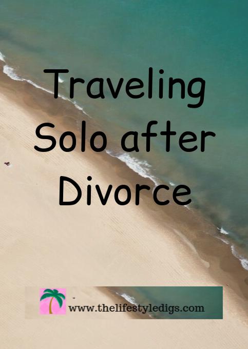 Traveling Solo after Divorce