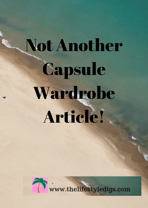 Not Another Capsule Wardrobe Article!
