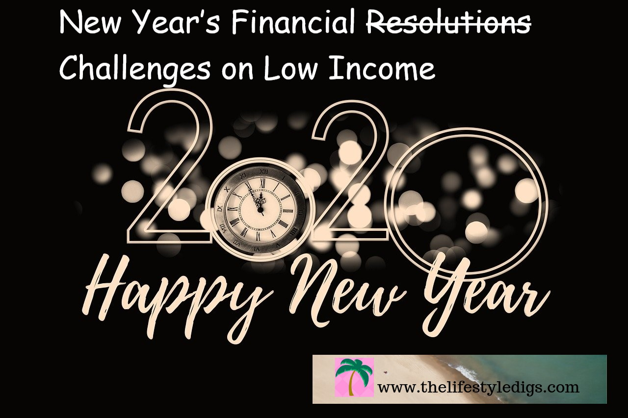 New Years financial resolutions challenges on low income