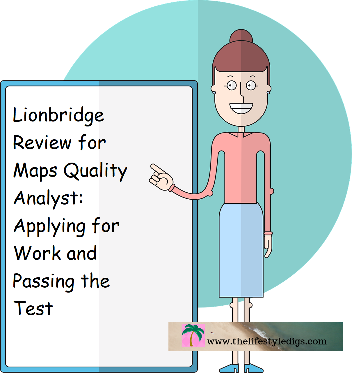 Lionbridge Review for Maps Quality Analyst: Applying for Work and Passing the Test