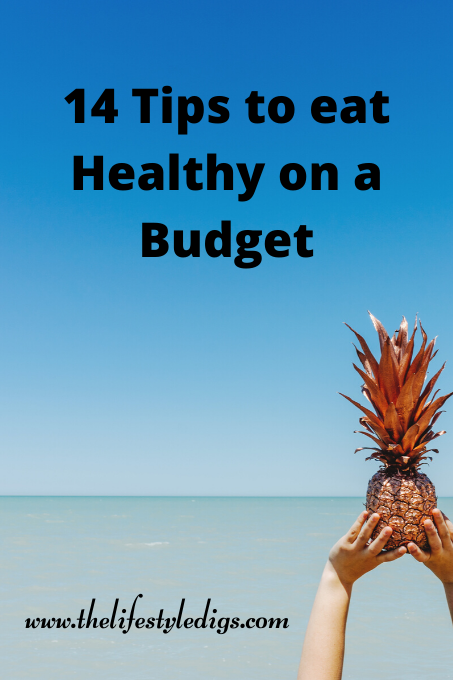 14 Tips to eat Healthy on a Budget