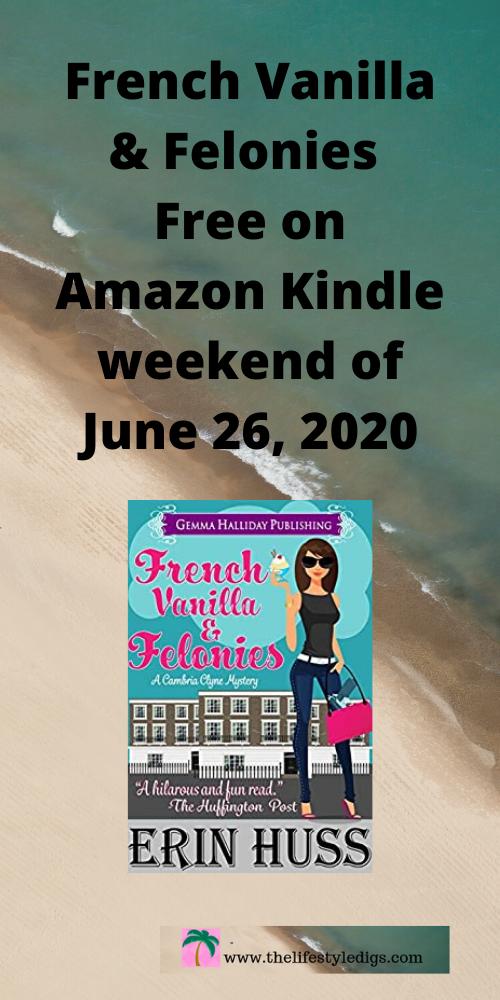 French Vanilla & Felonies (Kindle) free on Amazon weekend of June 26, 2020