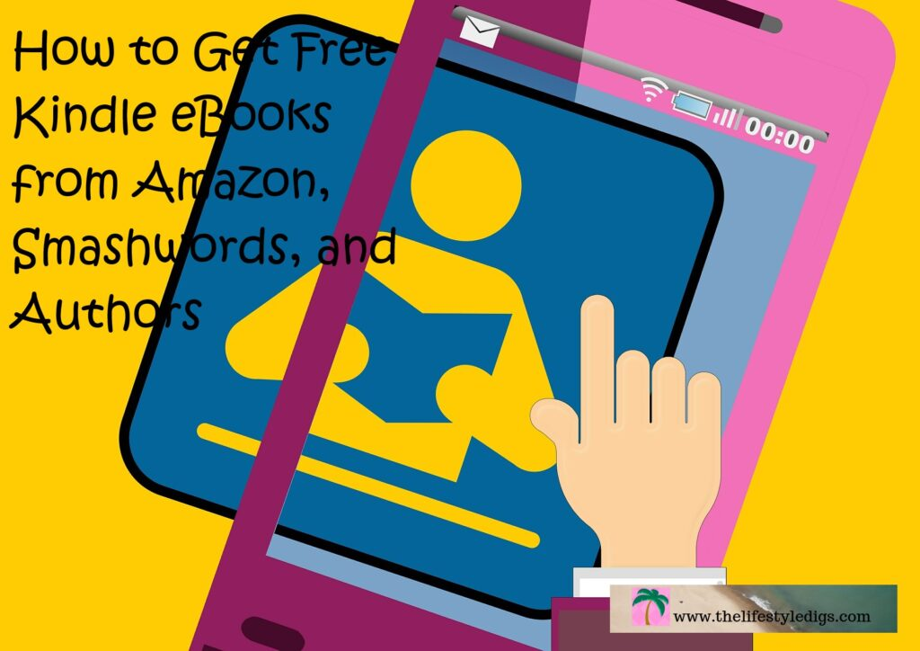 How to Get Free Kindle eBooks from Amazon, Smashwords, and Authors