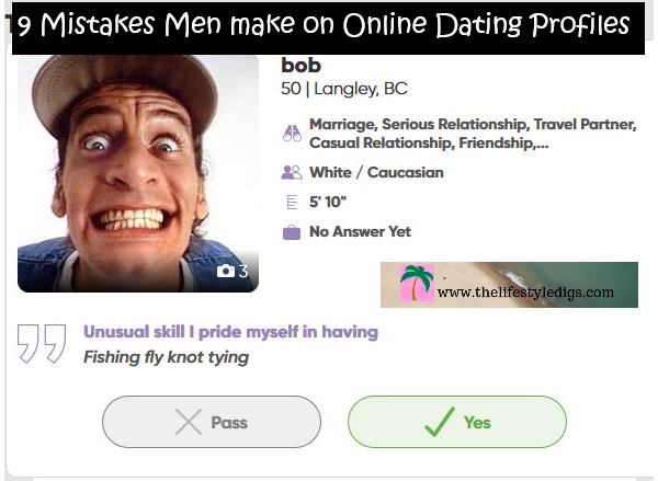 9 Mistakes Men make on Online Dating Profiles