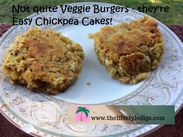 Not quite Veggie Burgers – they're Easy Chickpea Cakes!