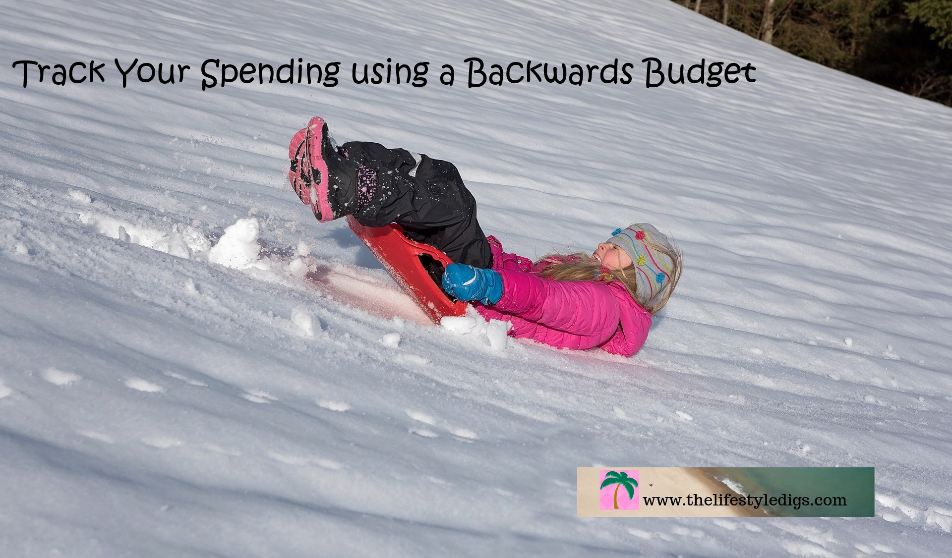 Track Your Spending using a Backwards Budget