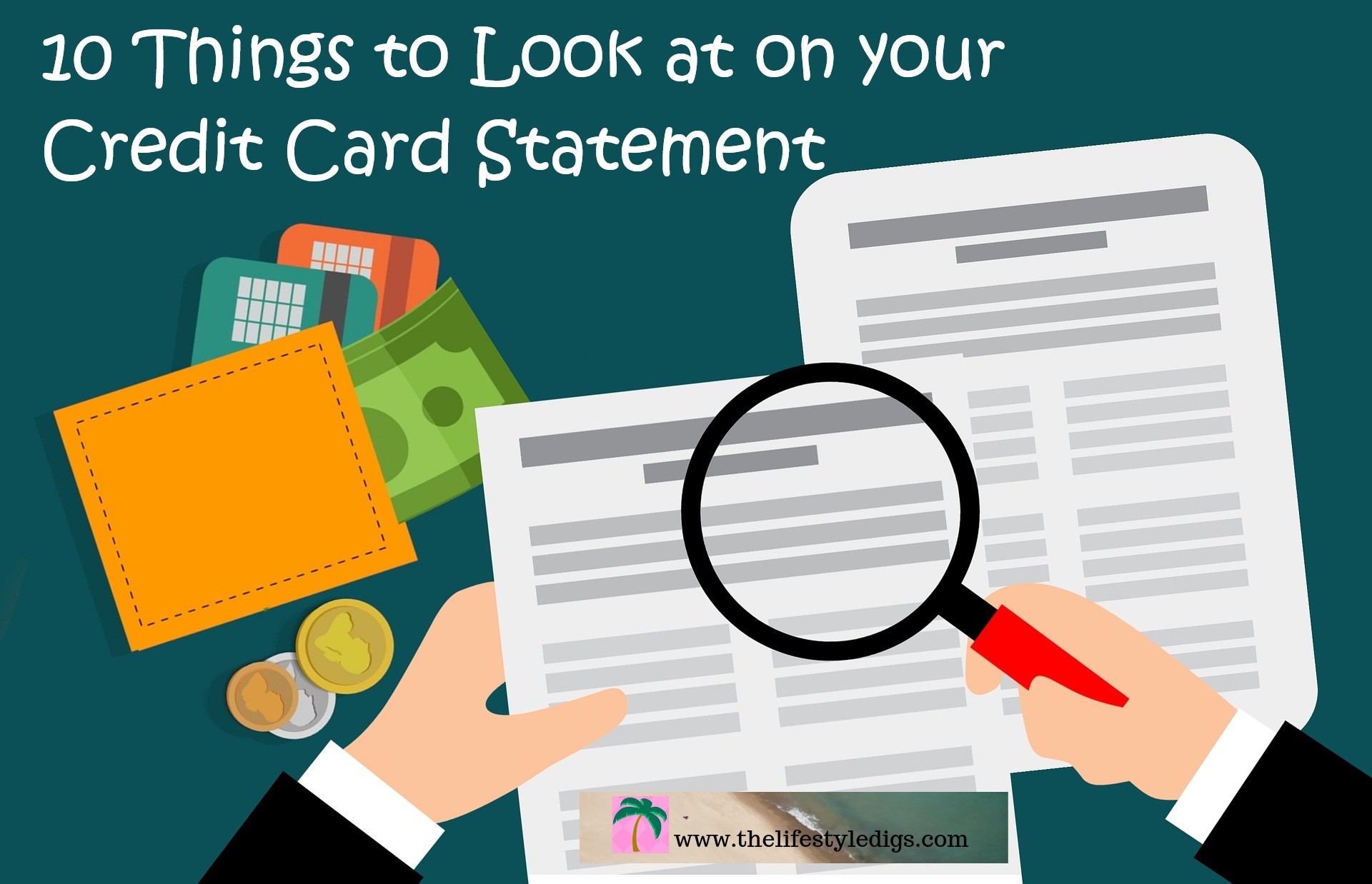 10 Things to Look at on your Credit Card Statement