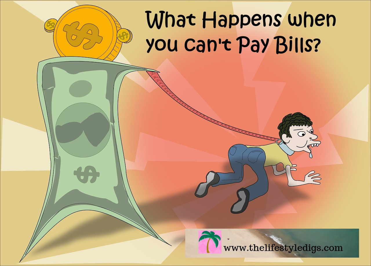 What Happens when you can't Pay Bills?